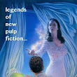 The Legends of New Pulp Fiction is released!