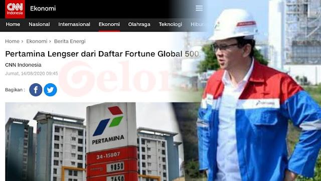 Ahok Datang, Pertamina Terdepak dari Fortune Global 500, Netizen: Belagak Mau Nyelametin Malah Terpuruk