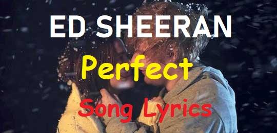 Perfect Lyrics Ed Sheeran Song Lyrics