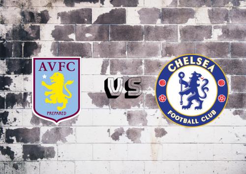 Aston Villa vs Chelsea  Resumen y Partido Completo