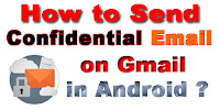 how-to-send-confidential-email-on-gmail-in-android?