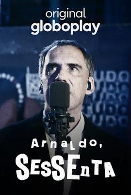 Arnaldo, Sessenta