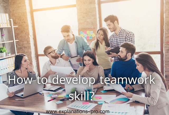 How to develop teamwork skill