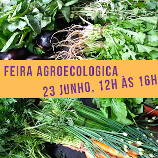 23 Junho, de 12h às 16h: Feira Orgânica e Agroecológica