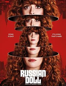 Sinopsis pemain genre Serial Russian Doll (2019)