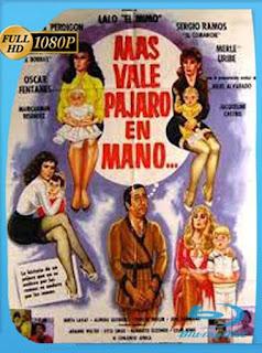 Más vale pájaro en mano (1985) HD [1080p] Latino [GoogleDrive] SilvestreHD