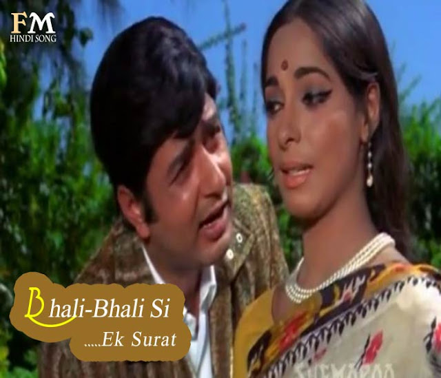 Bhali-Bhali-Si-Ek-Surat-Bhala-Saa-Ek-Nam
