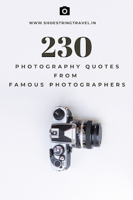230 Photography Quotes  #Photographs #Quotes #PhotographyQuotes #Quote