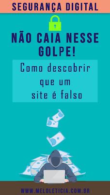 dicas de segurança digital de como descobrir que um site é falso