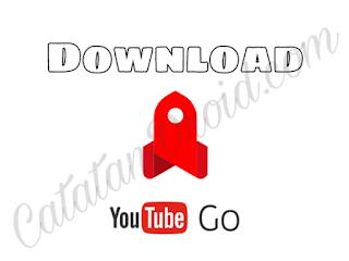 Youtube GO - Cara Hemat Menonton Dan Menyimpan Video Youtube Resmi Dari Google
