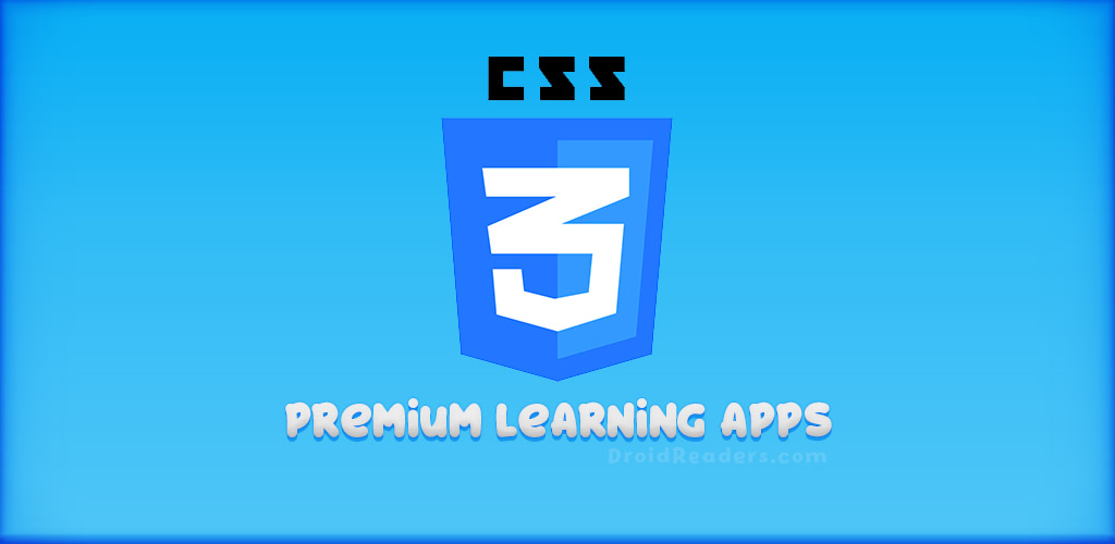 Premium Learning Apps - Learning CSS & CSS3 - Free and offline Android App