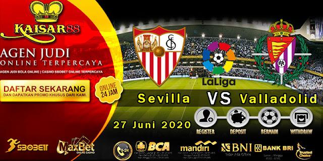 Prediksi Bola Terpercaya Liga Spanyol Sevilla vs Valladolid 27 juni 2020