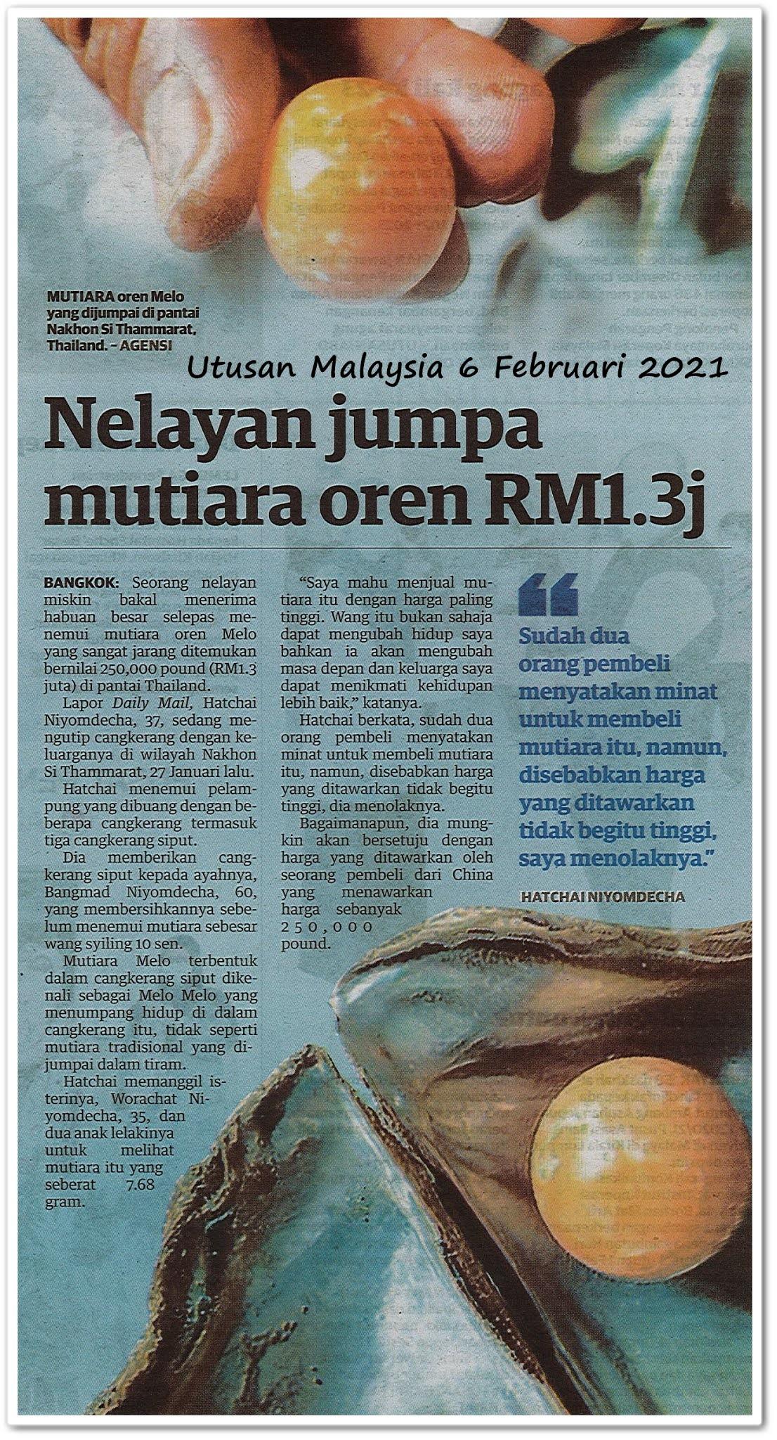 Nelayan jumpa mutiara oren RM1.3j - Keratan akhbar Utusan Malaysia 6 Februari 2021