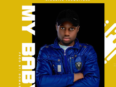 DOWNLOAD MP3: Richindo - My Baby (Prod by Domasto)
