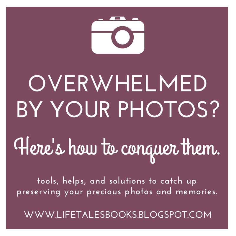 LifeTalesBooks Personal Publishing: Conquer Your Photos