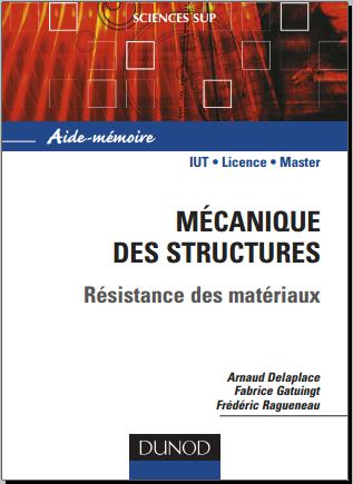 Livre : Aide-mémoire - Mécanique des structures, Résistance des matériaux PDF