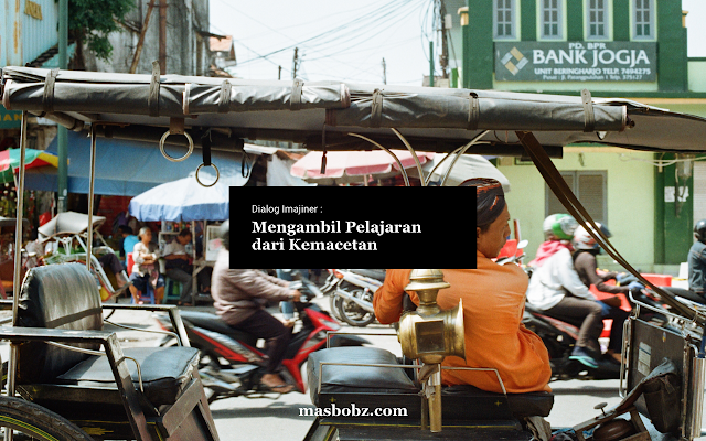 hikmah kemacetan, pelajaran dari kemacetan, masbobz, masbobz.com