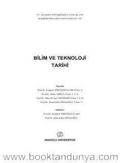 Ertuğrul YÖRÜKOĞULLARI, Önder ORHUN, Hüseyin Gazi TOPDEMİR, Ekmeleddin İHSANOĞLU, Bilim ve Teknoloji Tarihi