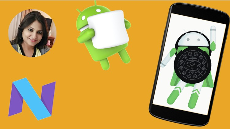 The Complete Android Oreo(8.1), N, M and Java Development - Udemy course