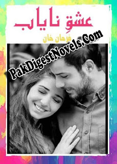 Ishq E Nayab Complete Novel By Farhan Khan