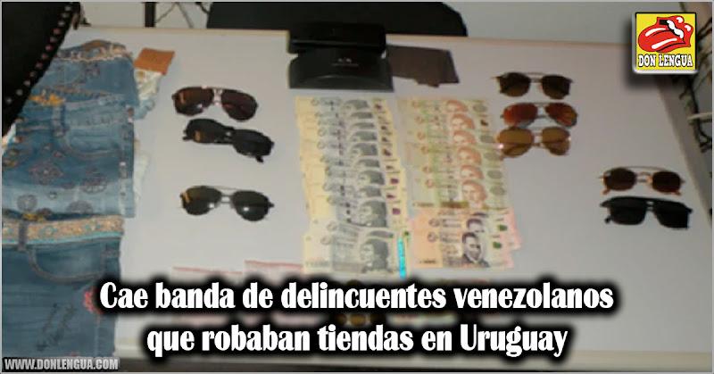 Cae banda de delincuentes venezolanos que robaban tiendas en Uruguay