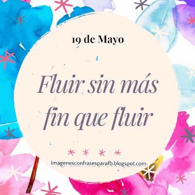 Frase del Día Sábado 19 de Mayo