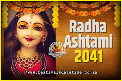 2041 Radha Astami Pooja Date and Time, 2041 Radha Astami Calendar