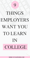the 9 things employers want you to learn before you enter the work field