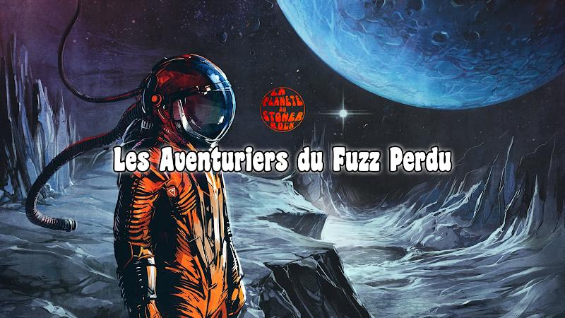 Les Aventuriers du Fuzz Perdu | Episode 2 par Flo K.