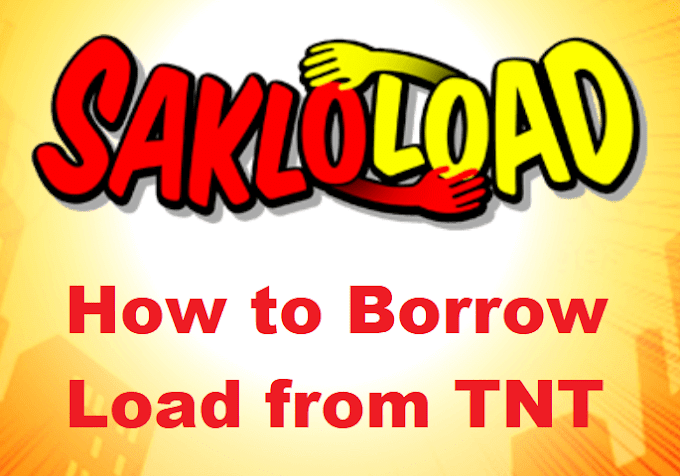 How to Borrow Load from TNT for 2021 : Sakloload Promo