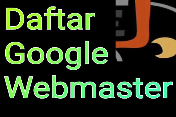 cara mendaftar di webmaster