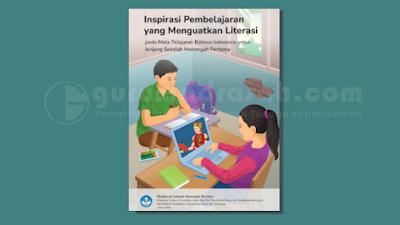 Modul PJJ Penguatan Literasi Mata Pelajaran Bahasa Indonesia SMP Tahun 2021