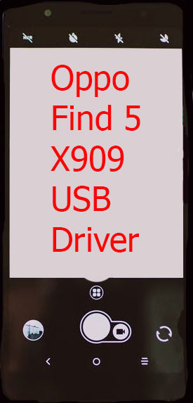 Oppo Find 5 X909 USB Driver Download