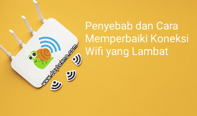 Cara perbaiki koneksi wifi lelet