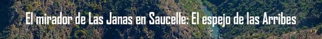 http://www.naturalezasobreruedas.com/2015/08/el-mirador-de-las-janas-en-saucelle-el.html