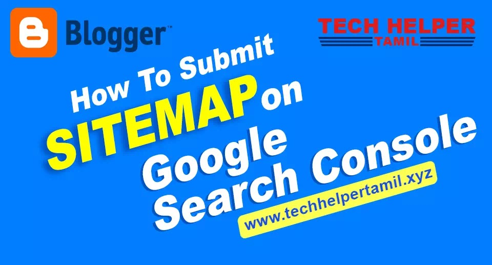 How to Submit Blogger Sitemap to Google search console in Tamil