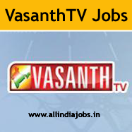 Vasanth TV Jobs