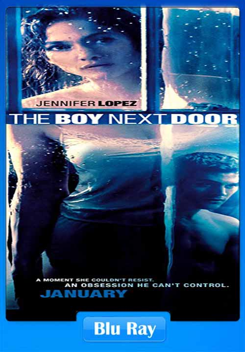 The Boy Next Door 2015 480p Bluray 250mb X264 Movies 300mb