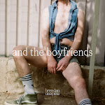 Brendan Maclean - And the Boyfriends Cover