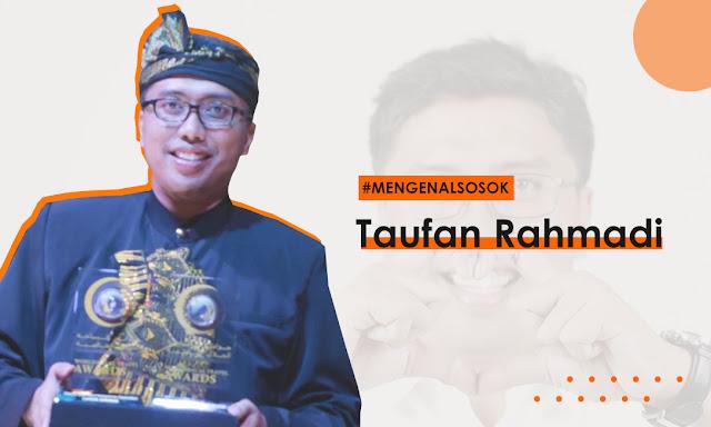 Taufan Rahmadi : Profile dan Prestasi