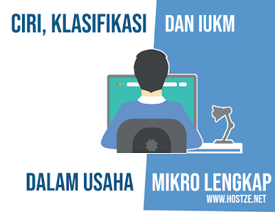Ciri, Klasifikasi dan IUKM Usaha Mikro - hostze.net