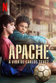 Apache: A vida de Carlos Tevez 1ª Temporada Torrent – WEB-DL 720p Dual Áudio<