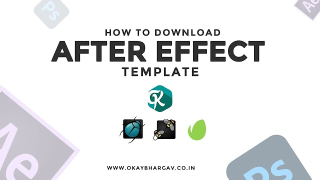 How to Download After Effect Template from Okay Bhargav