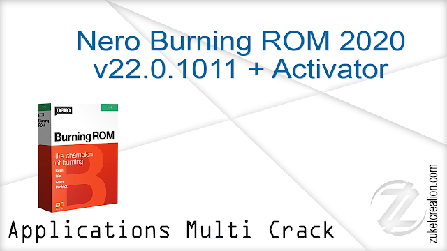 Nero Burning ROM 2020 v22.0.1011 + Activator