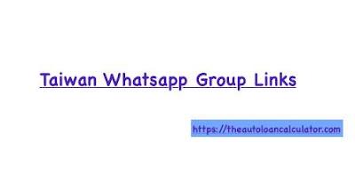 Taiwan Whatsapp Group Links