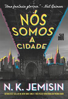 Livros | Nós Somos a Cidade - N. K. Jemisin