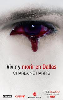 Vivir y morir en Dallas 2, Charlaine Harris
