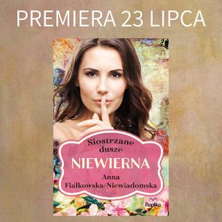 Niewierna - Anna Fiałkowska - Niewiadomska - Zapowiedź patronacka