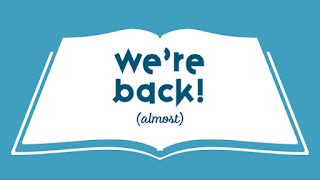 We're back! (almost)