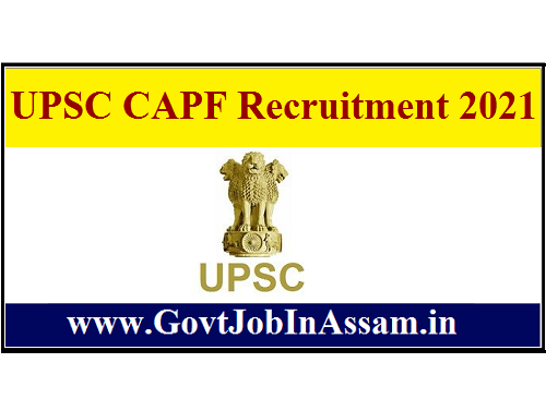 UPSC CAPF Recruitment 2021 :: Apply Online For 159 Assistant Commandant Vacancy